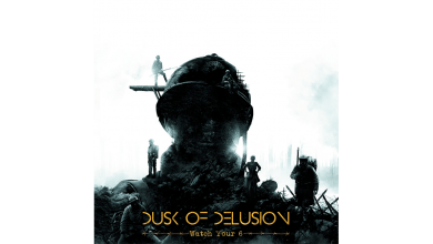 Photo of DUSK OF ELUSION – Watch Your 6