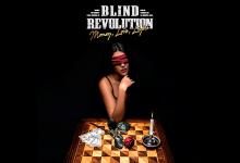 Photo of BLIND REVOLUTION – Money, Love, Light