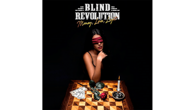 Photo of BLIND REVOLUTION – Money, Love, Light