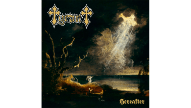 Photo of TYRANT – Hereafter