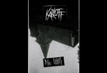 Photo of KARLOFF – Raw Nights