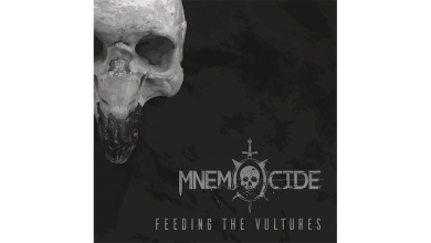 Photo of MNEMOCIDE – Feeding The Vultures