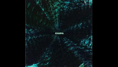 Photo of KHAIMA – Owing To The Influence