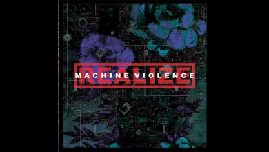 Photo of REALIZE – Machine Violence