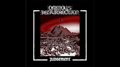 Photo of OMINOUS RESURRECTION – Judgement