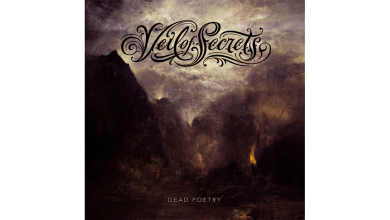 Photo of VEIL OF SECRETS – Dead Poetry