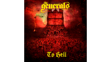 Photo of THE GENERALS – To Hell