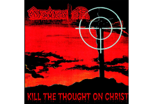 Photo of DEMENTOR – Kill The Thought On Christ (RE)